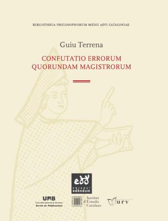 BIB03-Confutatio-errorum-quorundam-magistrorum-Guiu-Terrena-Obrador-Edendum