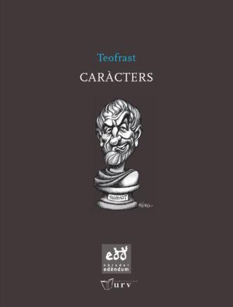 ENR02-Caracters-Teofrast-Vizcarra-Obrador-Edendum