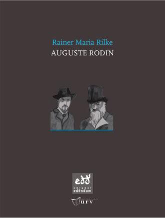 ENR03-Auguste-Rodin-Rainier-Maria-Rilke-Obrador-Edendum