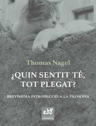 ETC6_Thomas-Nagel_Quin-sentit-te-tot-plegat_Obrador_Edendum