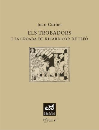 EXE04-Els-trobadors-i-la-croada-de-Ricard-Cor-de-Lleo-Obrador-Edendum