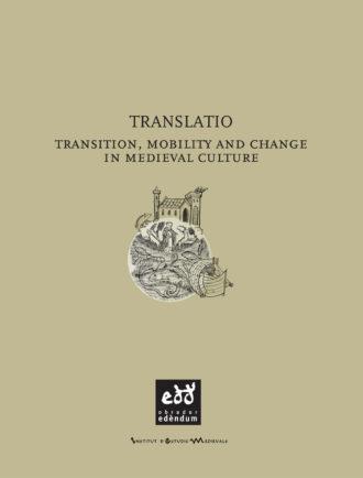 EXE06-Translatio-Transition-Mobility-and-Change-in-Medieval-Culture-Obrador-Edendum
