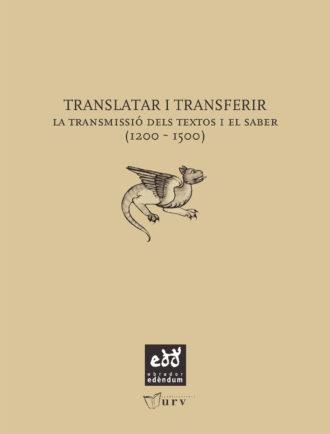 EXE_B-Translatar-i-transferir-La-transmissio-dels-textos-i-el-saber-1200-1500-Obrador-Edendum