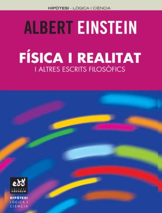 PUN_Albert-Einstein_Fisica-i-realitat-i-altres-escrits-filosofics_Obrador-Edendum