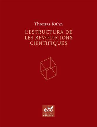 PUN_B-Lestructura-de-les-revolucions-cientifiques-Thomas-Kuhn-Obrador-Edendum
