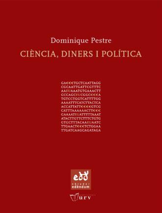 PUN_D-Ciencia-diners-i-politica-Assaig-dinterpretacio-Dominique-Pestre-Obrador-Edendum