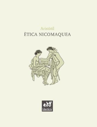 ESC08-Etica-Nicomaquea-Aristotil-Obrador-Edendum