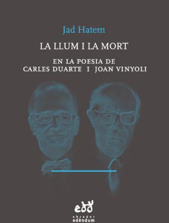 ENRO5-La-llum-i-la-mort-en-la-poesia-de-Carles-Duarte-i-Joan-Vinyoli-Jad-Hatem-Obrador-Edendum
