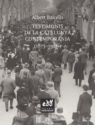 ESC10-Testimonis-de-la-Catalunya-Contemporania-Albert-Balcells-Obrador-Edendum